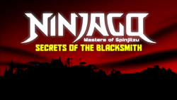 Ninjago Secrets of the Blacksmith.png