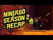 Ninjago Season 2 Recap Trailer - LEGO Family Entertainment