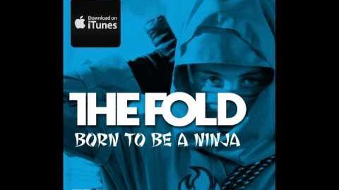 Born to be a Ninja