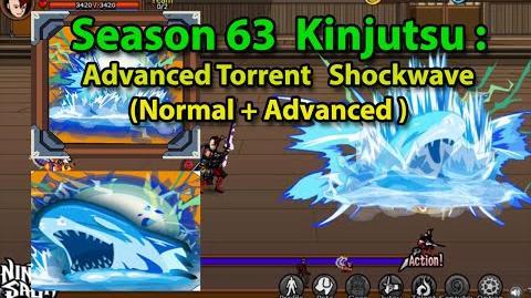 Ninja Saga - Season 63 Kinjutsu- Advanced Torrent Shockwave ( Normal + Advanced Jutsu )