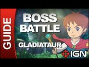 Ni No Kuni - Boss Battle Strategy- Gladiataur