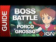 Ni No Kuni - Boss Battle Strategy- Porco Grosso