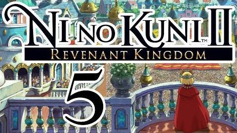 Ni No Kuni 2 Revenant Kingdom playthrough pt5 - Backs Against the Wall