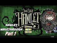Don't Starve Hamlet Walkthrough -2K Part 1-