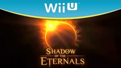 Shadow of the Eternals - Trailer