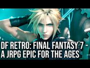 DF Retro- Final Fantasy 7 - A JPRG Epic Analysed Across The Generations!