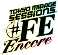 Tokyo Mirage Sessions -FE Encore Logo.png