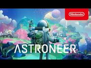 ASTRONEER - Announcement Trailer - Nintendo Switch