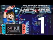 Let's Play Cosmic Star Heroine - Nintendo Switch Gameplay Part 1 - Hostage Rescue