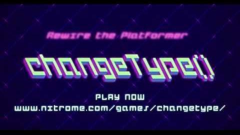 ChangeType() by Nitrome