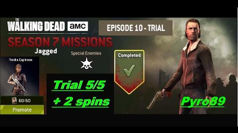 The walking dead no man's land (S07 Episode 10 Trial 5 5 - Jagged) + 2 spins Rosita promotion