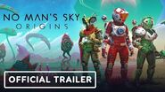 No Man's Sky Origins - Official Trailer