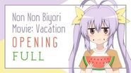 Non Non Biyori Movie- Vacation Opening「Ao no Rakugaki」Full by nano