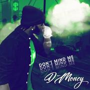 DMoney-DontMindMe.png