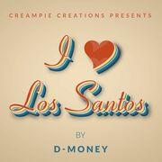 DMoney-I Love Los Santos.jpg