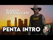 Randy Wrangler Intro UPDATED