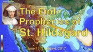 The End Prophecies of St. Hildegard (2017.06