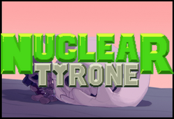 Nuclear Tyrone