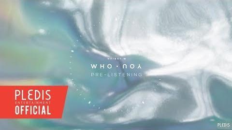 NU'EST W NEW ALBUM 'WHO, YOU' PRE-LISTENING