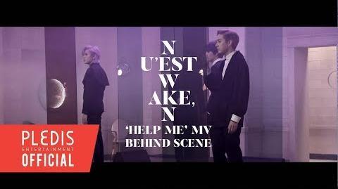 NU'EST W(뉴이스트 W) 'HELP ME' M V BEHIND THE SCENE