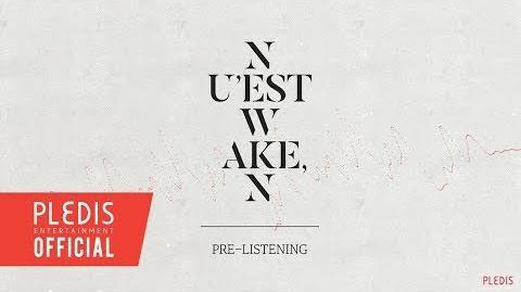 NU'EST W NEW ALBUM 'WAKE,N' PRE-LISTENING