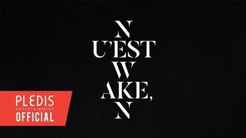 NU'EST W - 'WAKE,N' Prologue