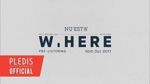 NU'EST W - 'W, HERE' ALBUM PRE-LISTENING