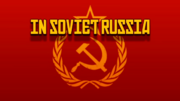 In Soviet Russia....png