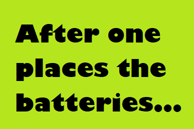 After One places the batteries....png