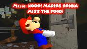 NOOO! MARIOS GONNA MISS THE FOOD!.jpg
