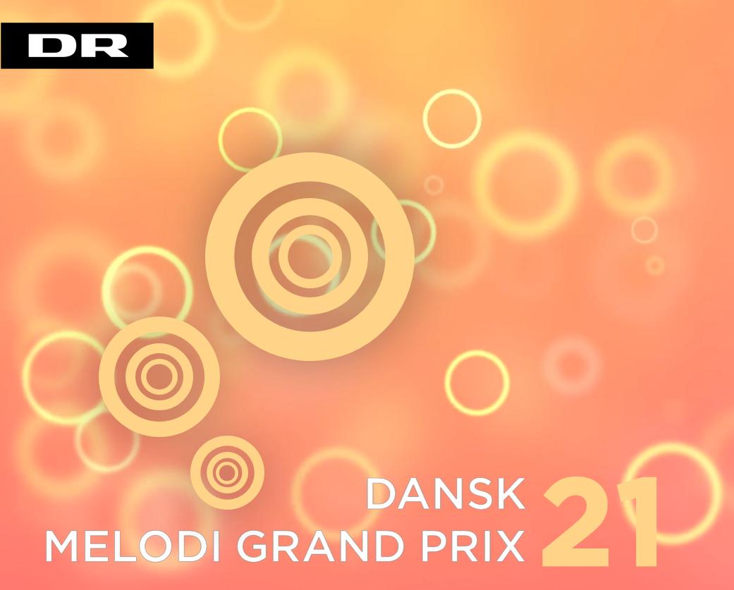 Dansk Melodi Grand Prix 21