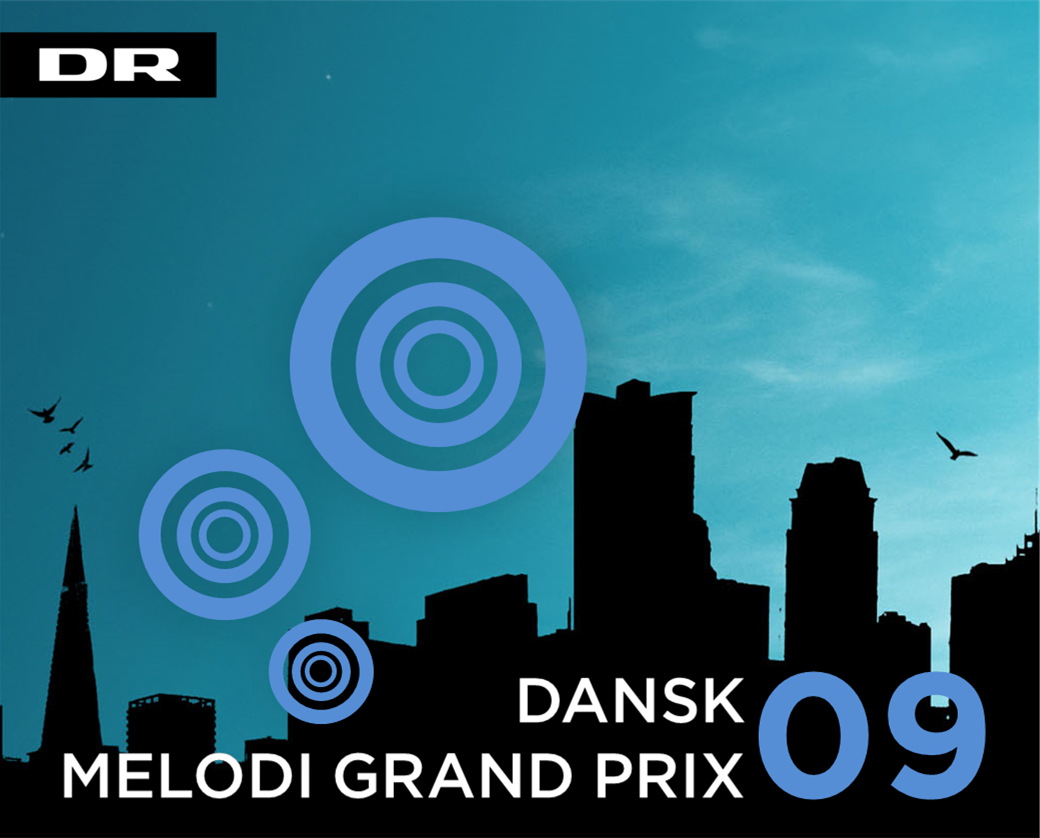 Dansk Melodi Grand Prix 09