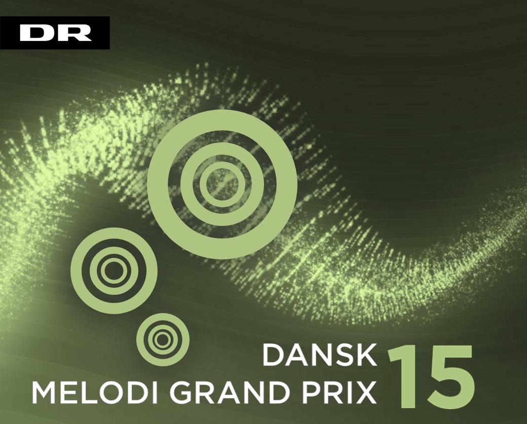 Dansk Melodi Grand Prix 15