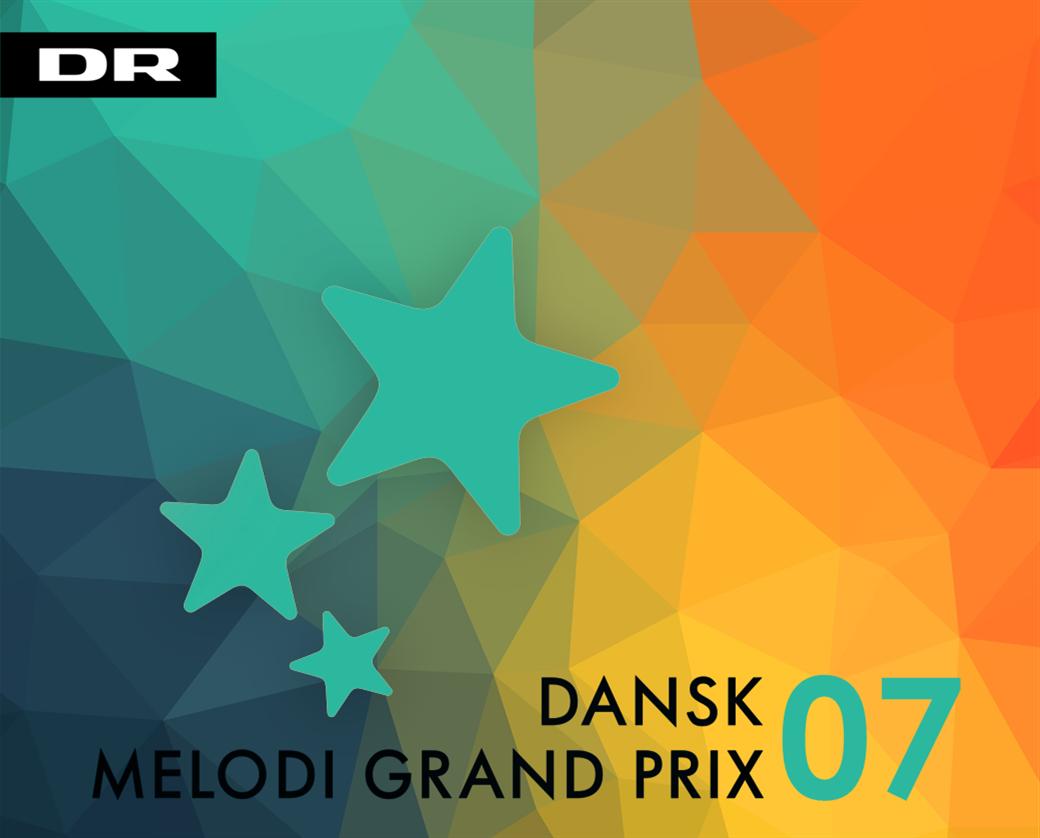 Dansk Melodi Grand Prix 07