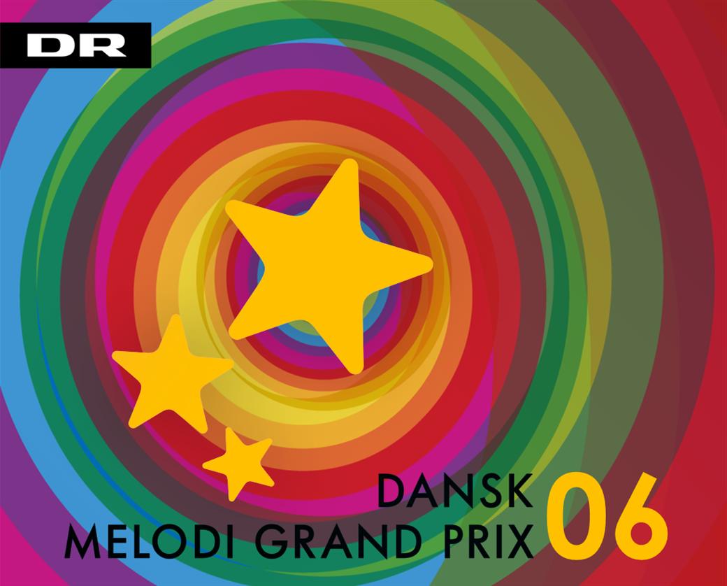 Dansk Melodi Grand Prix 06