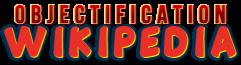 Objectification Wiki