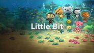 Little Bit - Octonauts And The Great Barrier Reef