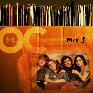 Music from The O.C. : Mix 1