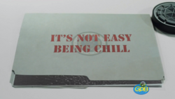It's Not Easy Being Chill.png