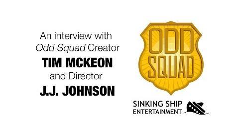 Interview with Odd Squad Creator Tim McKeon & Director J.J