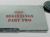Odd Beginnings: Part 2