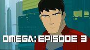 Omega Episode 3