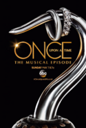 Once Upon a Time affiche poster épisode musical 6x20 Once Upon a Musical