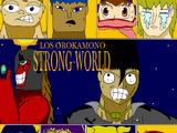 Saga del Gran Zoológico/Los Orokamono: Strong World