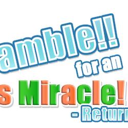 Scramble!! for an Xmas Miracle! - Returns