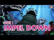 Raftel Hill Impel Down - Partie 1