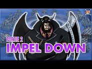 Raftel Hill Impel Down partie 2