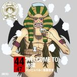 44.WELCOME TO Jigoku