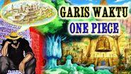 Seluruh GARIS WAKTU DI ONE PIECE dari 5000 Tahun Yang Lalu Sampai Sekarang (Hanya Dalam 40 Menit)