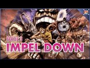 Raftel Hill Impel Down partie 3